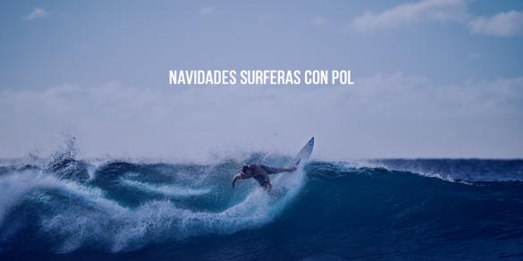 navidades surferas con POL